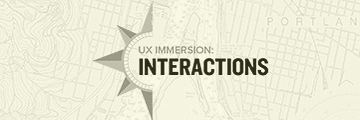 UX Immersion: Interactions 2017